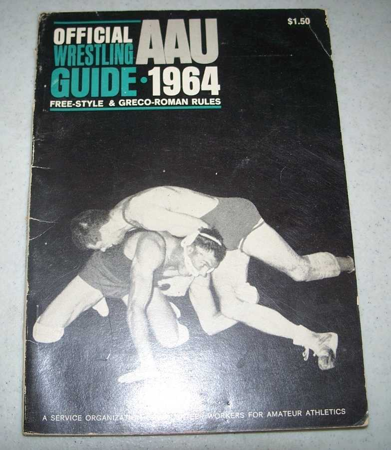 1964 AAU Official Wrestling Guide: Free-Style & Greco-Roman Rules, N/A