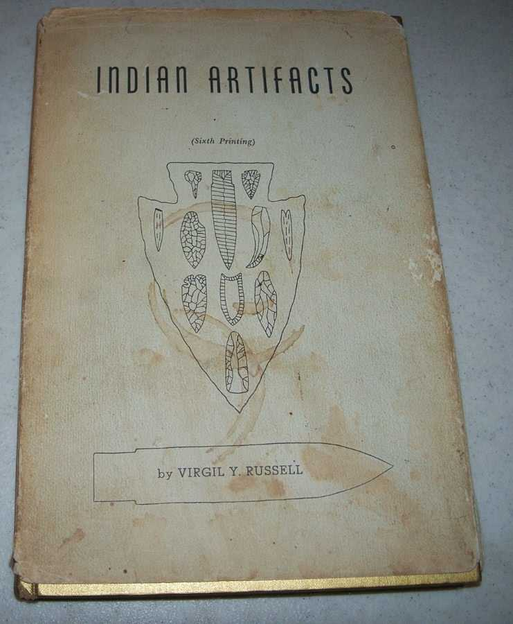 Indian Artifacts, Russell, Virgil Y.