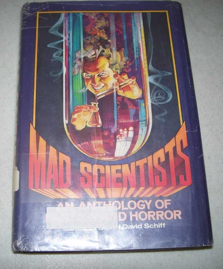 Mad Scientists: An Anthology of Fantasy and Horror, Schiff, Stuart David (ed.)