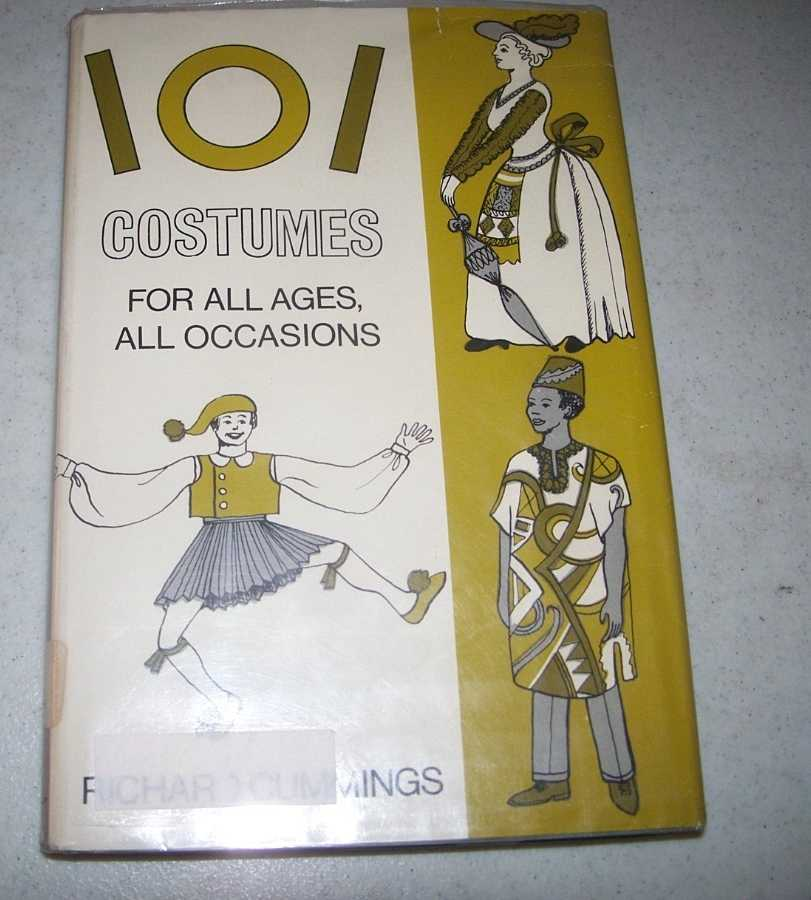 101 Costumes for All Ages, All Occasions, Cummings, Richard
