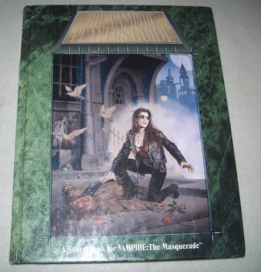 The Vampire Players Guide, Second Edition: The Sourcebook for Players of Vampire the Masquerade, N/A