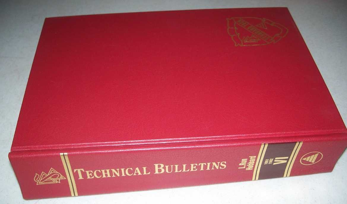 The Technical Bulletins of Dianetics and Scientology Volume VI 1961-1962, Hubbard, L. Ron
