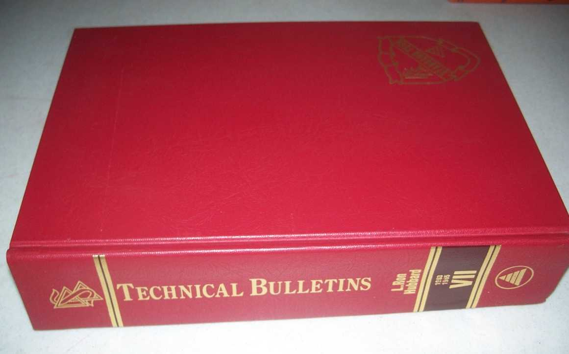 The Technical Bulletins of Dianetics and Scientology Volume VII 1963-1965, Hubbard, L. Ron