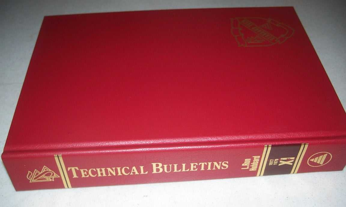 The Technical Bulletins of Dianetics and Scientology Volume XI 1977-1979, Hubbard, L. Ron