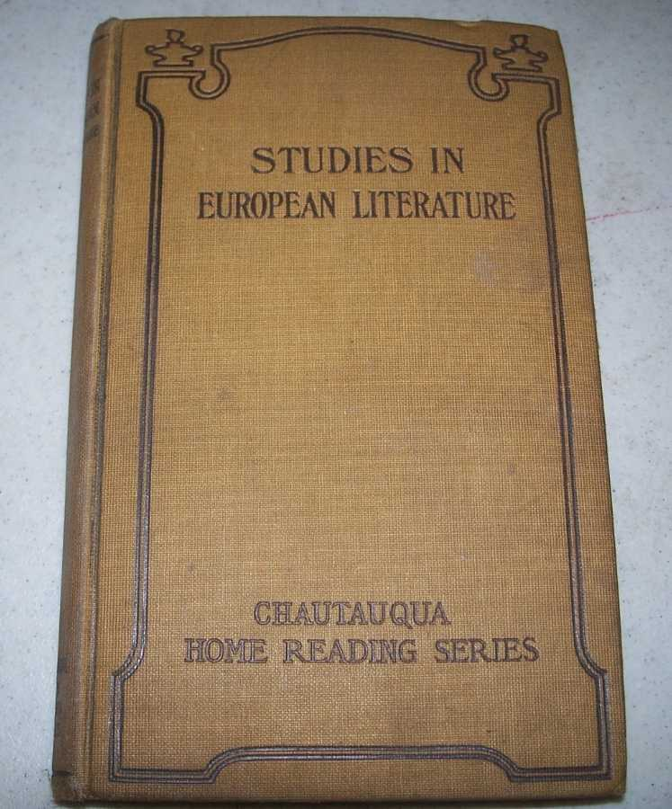 Studies in European Literature (Chautauqua Home Reading Series), N/A