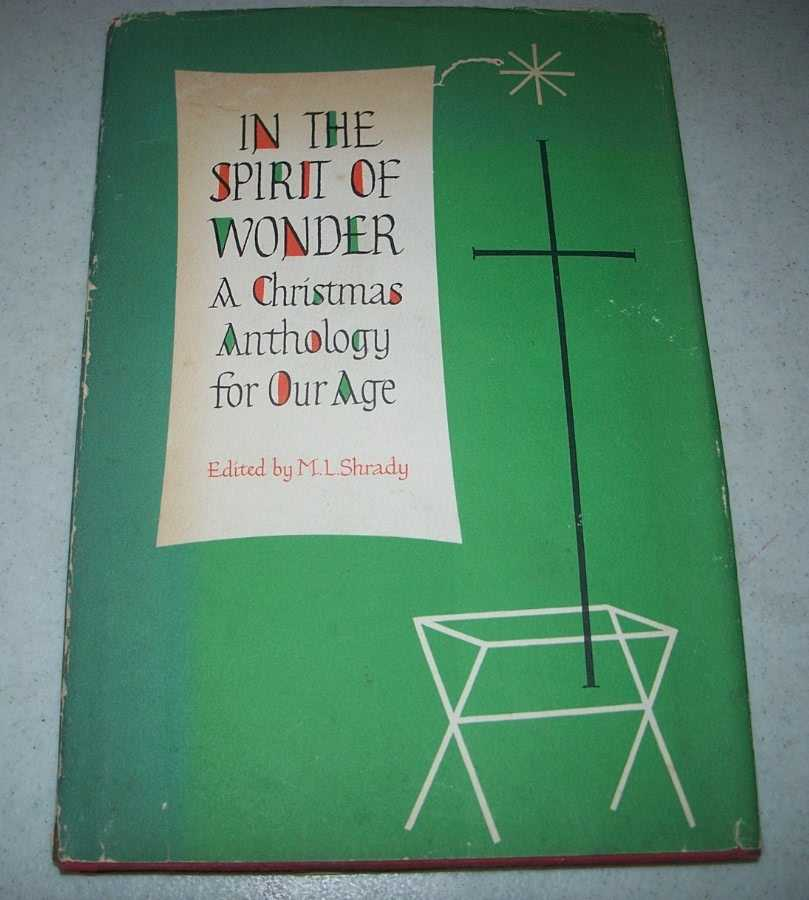 In the Spirit of Wonder: A Christmas Anthology for Our Age, Shrady, M.L. (ed.)