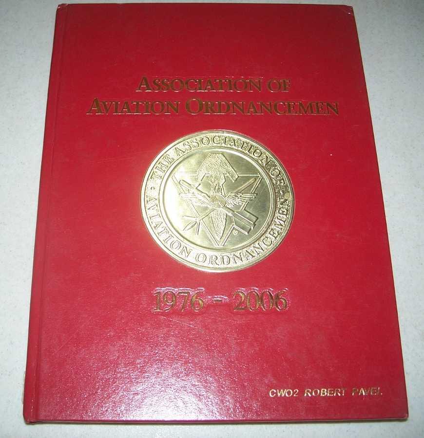 Association of Aviation Ordnancemen 1976-2006, N/A