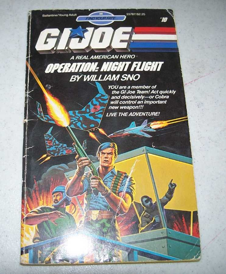 G.I. Joe, a Real American Hero: Operation Night Flight (Find Your Fate #10), Sno, William