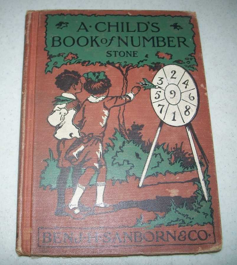 A Child's Book of Number for First and Second Grades, Stone, John C.