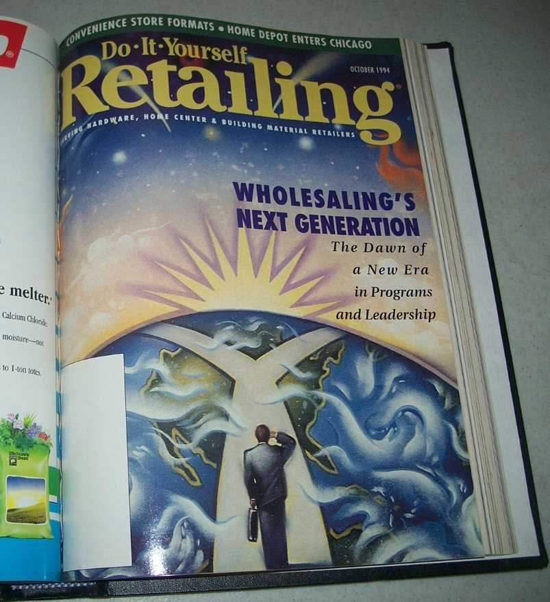 Do-It-Yourself Retailing Magazine (DIY): Serving Hardware, Home Center and Building Material Retailers, Volume 167, July-December 1994 bound together, N/A