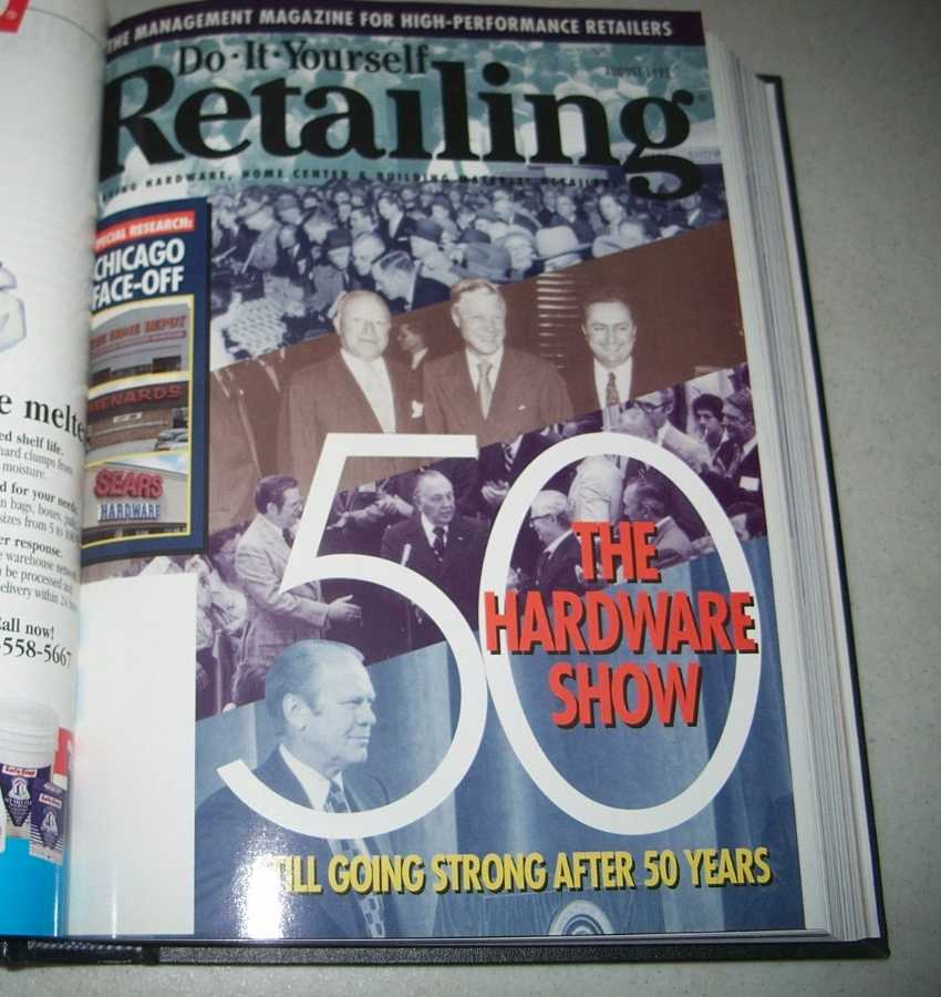 Do-It-Yourself Retailing Magazine (DIY): Serving Hardware, Home Center and Building Material Retailers, Volume 169, July-December 1995 bound together, N/A