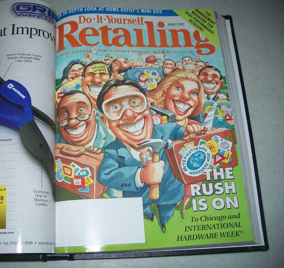 Do-It-Yourself Retailing Magazine (DIY): Serving Hardware, Home Center and Building Material Retailers, Volume 183, July-December 2002 bound together, N/A