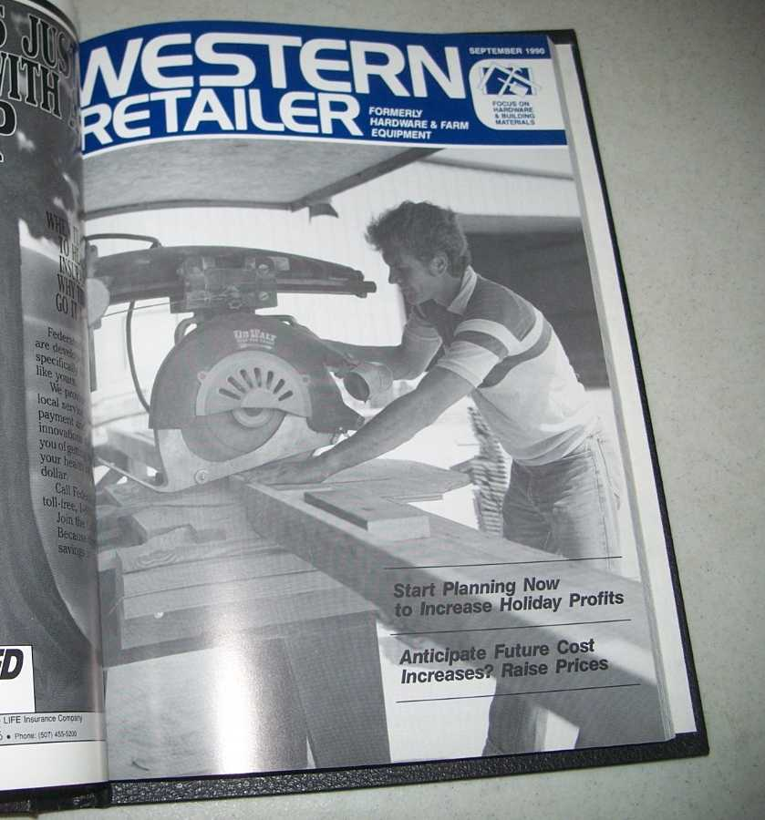 Western Retailer March 1990-February 1991 bound together (Formerly Hardware & Farm Equipment magazine), N/A