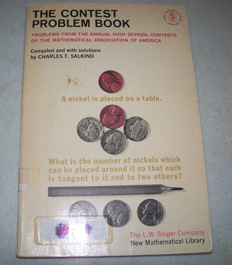 The Contest Problem Book (New Mathematical Library #5), Salkind, Charles T.