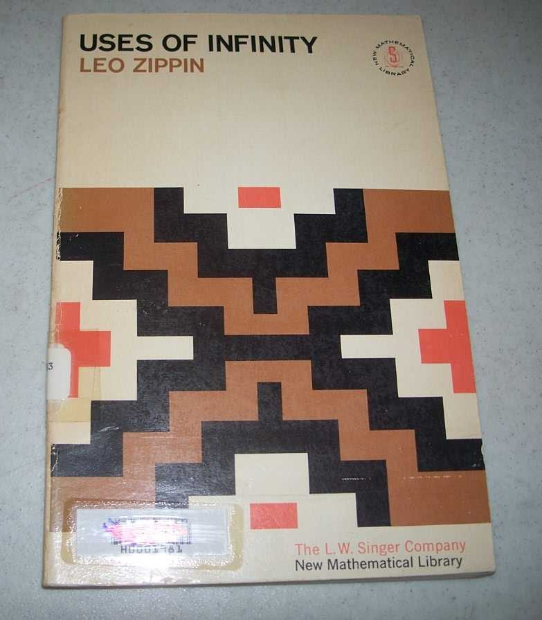 Uses of Infinity (New Mathematical Library #7), Zippin, Leo