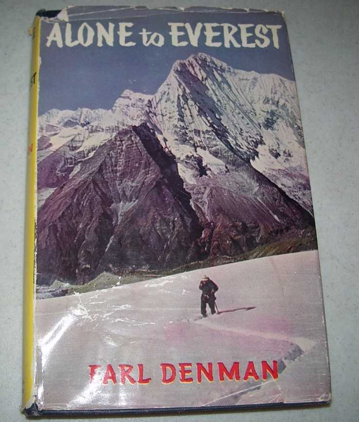 Alone to Everest, Denman, Earl