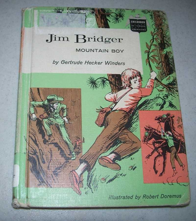 Jim Bridger, Mountain Boy (Childhood of Famous Americans series), Winders, Gertrude Hecker