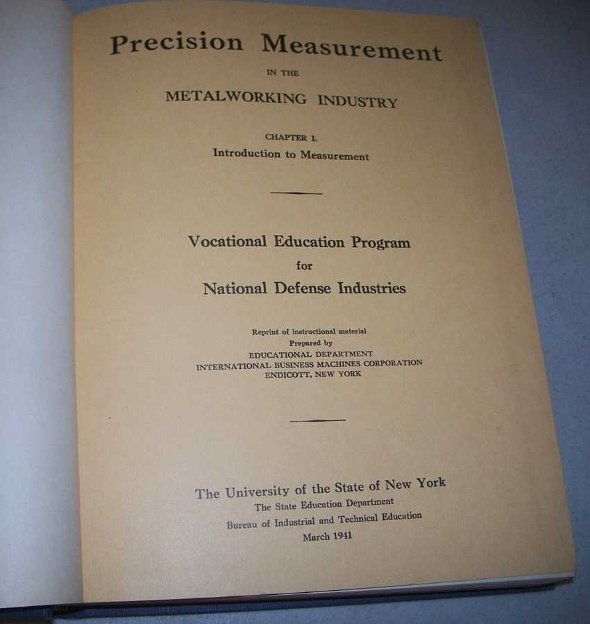 Precision Measurement in the Metalworking Industry (Vocational Education Program for National Defense Industries), N/A