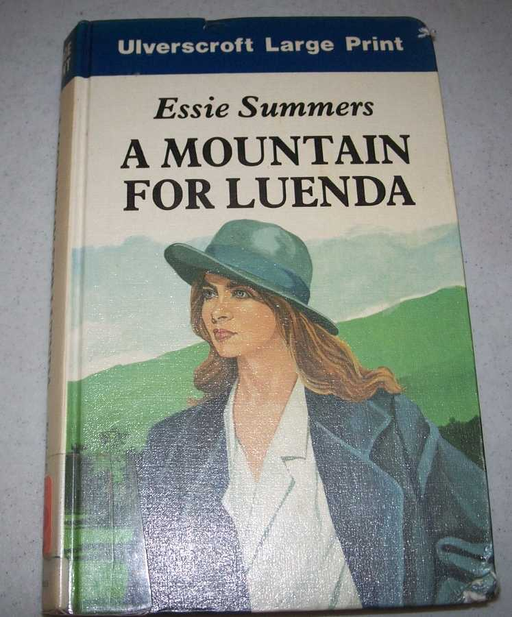 A Mountain for Luenda (Large Print Edition), Summers, Essie
