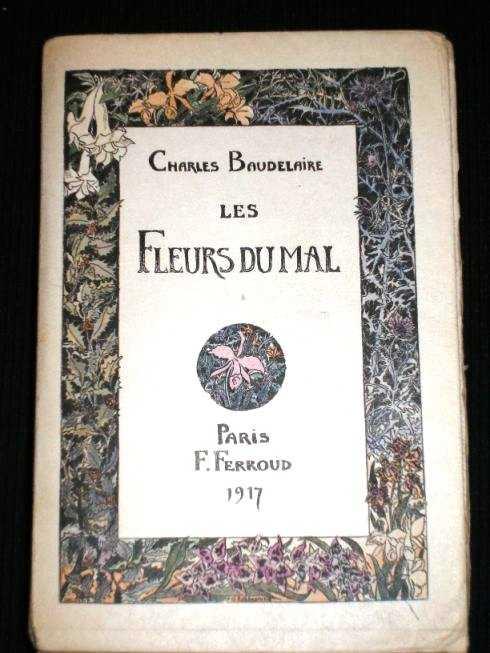 Les Fleurs Du Mal, Baudelaire, Charles