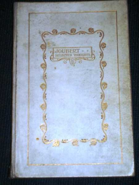 Joubert:  A Selection from his Thoughts, Lyttelton, Katharine (Translator)