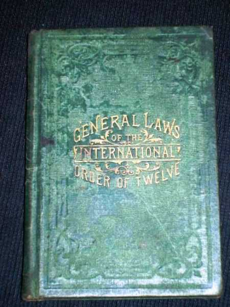 Manual of the International Order of Twelve of Knights and Daughters of Tabor  Containing General Laws, Regulations, Ceremonies, Drill and Landmarks, Dickson, Moses