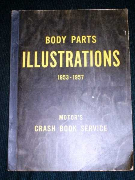 Body Parts Illustrations - 1953 - 1957 (Motor's Crash Book Service), No Author Stated