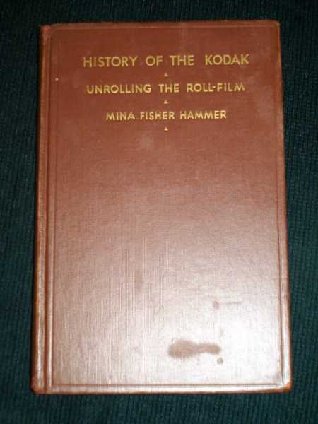 History of the Kodak and its Continuations: The First Folding and Panoramic Cameras, Hammer, Mina Fisher