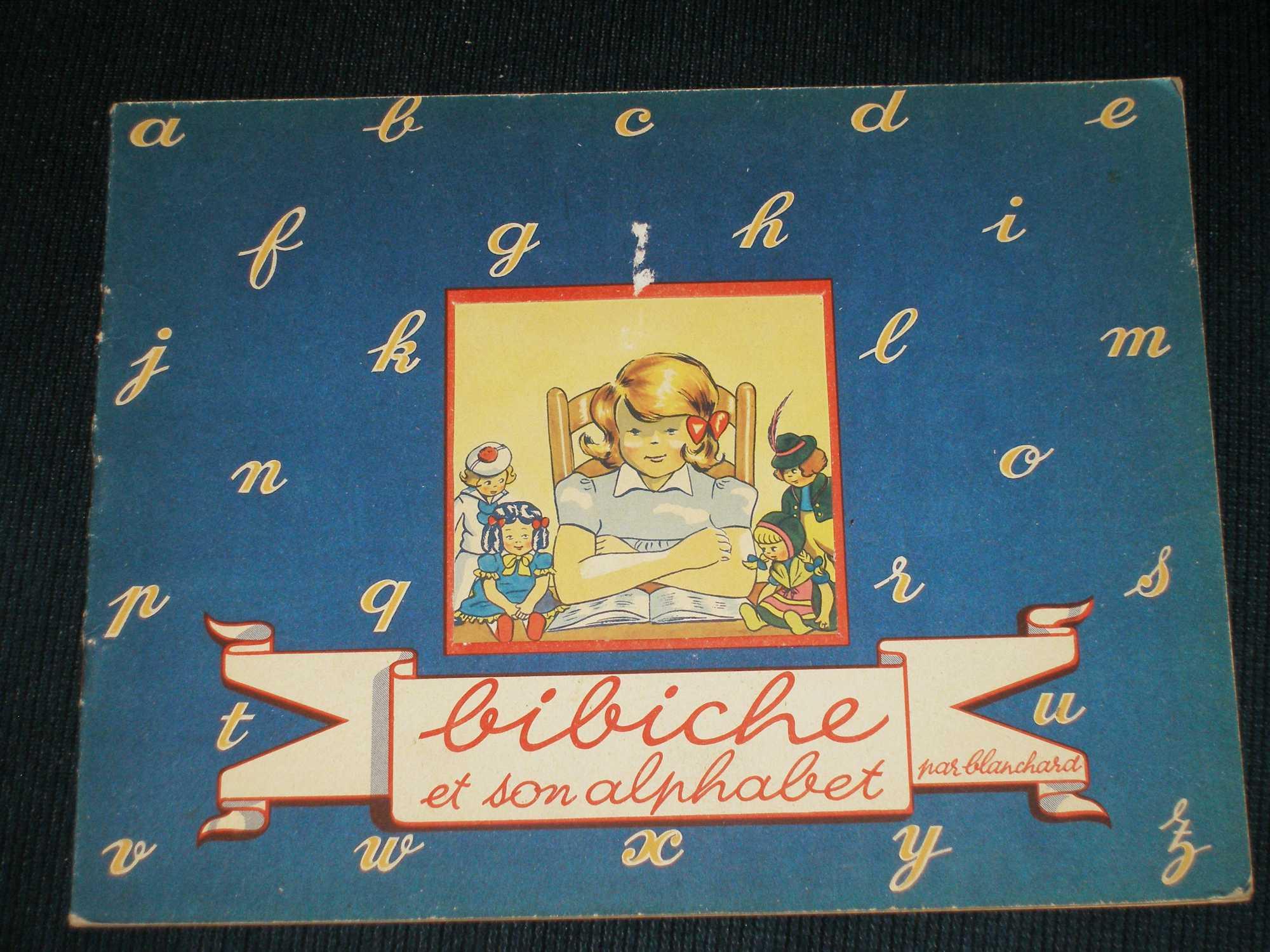 Bibiche et son Alphabet, Blanchard