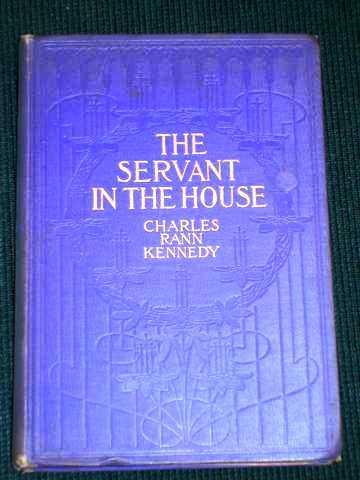 The Servant in the House, Kennedy, Charles Rann
