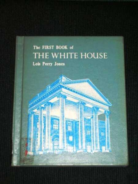 Image for First Book of the White House, The