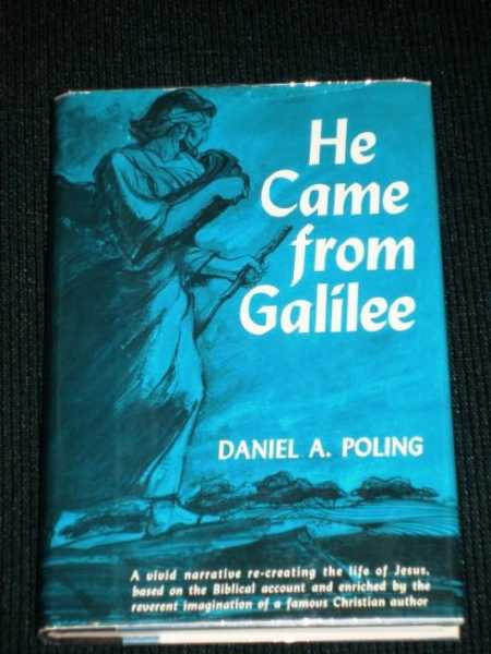 He Came from Galilee, Poling, Daniel A.