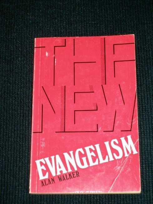 New Evangelism, The, Walker, Alan