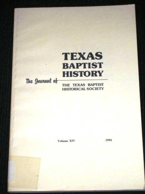 Texas Baptist History, Vol XIV (1994), Texas Baptist Historical Society