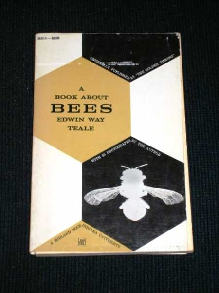 A Book About Bees, Teale, Edwin Way
