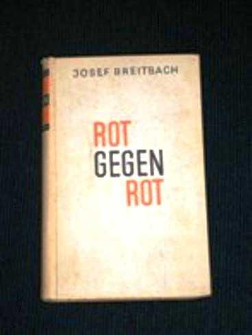 Rot Gegen Rot, Breitbach, Josef