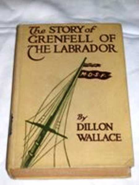 Story of Grenfell of the Labrador, The, Wallace, Dillon
