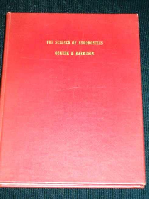 Science of Endodontics;, Osetek, Ed; Harrison, Jack