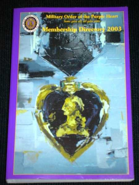 Military Order of the Purple Heart Membership Directory - 2003, Various / Unstated
