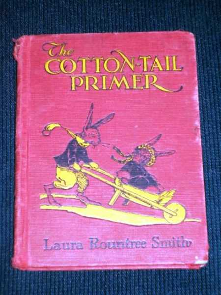 Cotton-Tail Primer, The, Smith, Laura Rountree