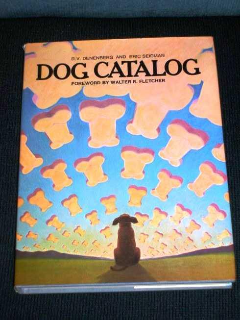 Dog Catalog, Denenberg, R. V.; Seidman, Eric