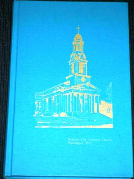 From Shanty to Cathedral:  A History of the National City Christian Church, Koontz, Hilda