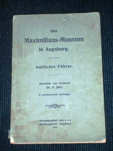 Das Maximilians Museum in Augsburg, Various / Unstated