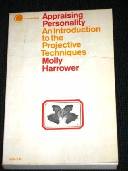 Appraising Personality:  An Introduction to the Projective Techniques, Harrower, Molly
