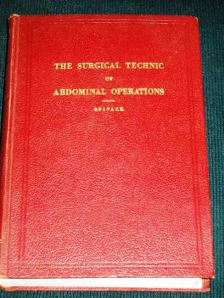 Surgical Technic of Abdominal Operations, The, Spivack, Julius L.