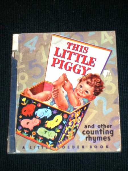 This Little Piggy and Other Counting Rhymes (Little Golden Book 12), Fraser, Phyllis