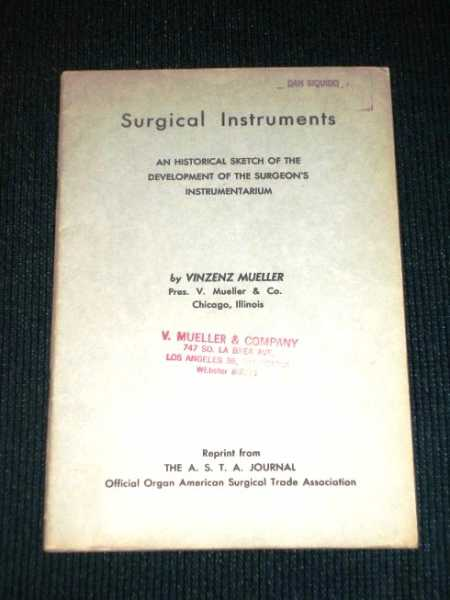 Surgical Instruments:  An Historical Sketch, Mueller, Vinzenz