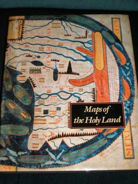 Maps of the Holy Lands: Images of Terra Sancta Through Two Millenia, Nebenzahl, Kenneth