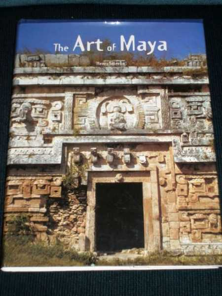 The Art of Maya, Stierlin, Henri