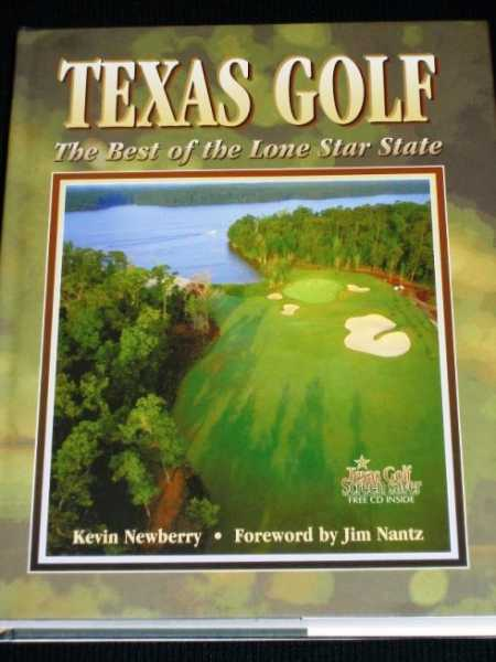 Texas Golf: The Best of the Lone Star State, Newberry, Kevin